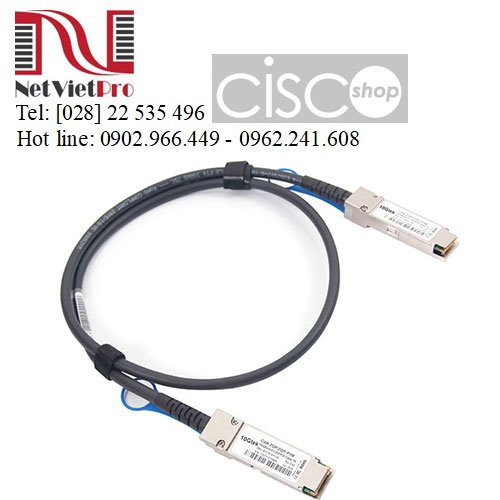 Module Quang Cisco QSFP-100G-CU (1M, 2M, 3M, 5M) chính hãng