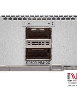 Thiết bị chuyển mạch Switch Cisco C9500-NM-2Q 2x40GE Network